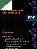 Effective Professional Presentation Skills