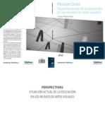 ACASO, Maria. Perpectivas - Situación actual de la educación en los museos de artes visuales - completo.pdf