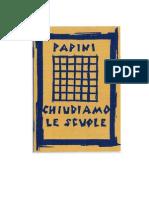 [eBook - Ita] Giovanni Papini - Chiudiamo Le Scuole