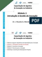 parte 1 - gestão da inovação_Prof Ricardo Medonca