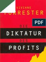 Viviane Forrester - Die Diktatur Des Profits