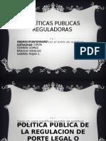 POLÍTICAS PUBLICAS REGULADORAS ppt