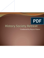 History Society Retreat