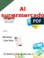 Al Supermercado
