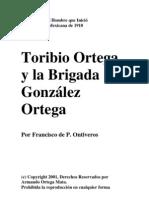 Gral Toribio Ortega Biografia