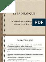 La Bad Banque
