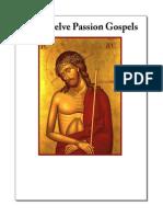 The Twelve Passion Gospels