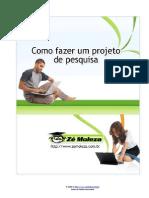 Como Fazer Um Projeto de Pesquisa Ref Email Pg4 29-08-11reginachisiolari
