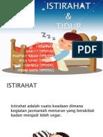 Istirahat Dan Tidur