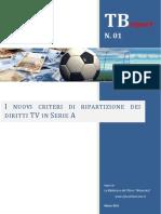 Nuovi Criteri Ripartizione Diritti TV in Serie a - TB Report 01 - www.tifosobilanciato.it