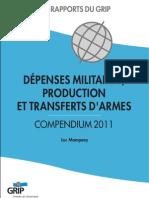 Rapport GRIP  Dépenses militaires, Productions et transferts d'armes 2011