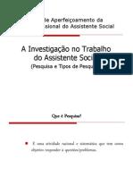 A Investigação no Trabalho do Assistente Social - Pesquisa e Tipos de Pesquisa