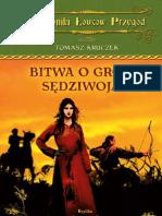 """Tomasz Kruczek, """"Bitwa o gród Sędziwoja. Kroniki Łowców Przygód, t.1"""", Wydawnictwo Replika 2012"""