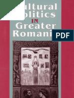 Cultural Politics in Greater Romania, 1918-1930