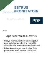 Kuliah s1 Biotek Estrus Synchronizatoin