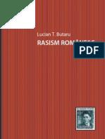 RASISM ROMÂNESC - L.Butaru