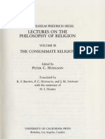 HEGEL,G.W.F.- Lectures on the Philosophy of Religion Volume III THE CONSUMMATE RELIGION Berlin 1821 1831 Peter Hodgson Berkeley and Los Angeles 1985