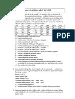 Probabilidade e Estatistica Exercicios de Probabilidade e Estatistica