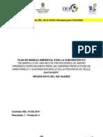 Plan de Manejo Ambiental para Desarrollo de una Red de Proveedores de Abono Orgánico Especializado para las Cadenas Productivas de Caña-Panela y Guayaba-Bocadillo en la Provincia de Vélez