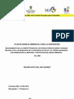 Plan de Manejo Ambiental para Mejoramiento de la competitividad de los productores de mora y banano bocadillo de los Municipios de la Provincia de Vélez y el Peñón Santander con orientación al mercado y protección al medio ambiente