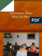 Azaroaren 25eko HITZALDIA