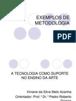 Exemplos de Metodologia-bsi