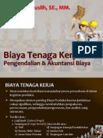 13Mar 2012_Biaya Tenaga Kerja_Pengendalian Dan Akuntansi Biaya
