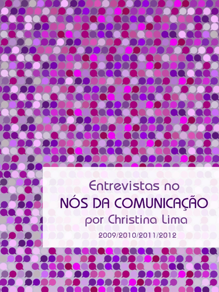 7720c710a1 Coletânea de entrevistas no site Nós da Comunicação