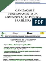 Semana Orcamentaria Federal - Organizacao e Funcionamento Da Administracao Publica - Atualizada - 20-08-2009