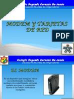 MODEM Y TARJETAS DE RED