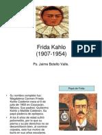 Frida Kahlo. Ps. Jaime Botello Valle