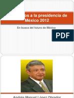 candidatos a la presidencia de mexico 2012