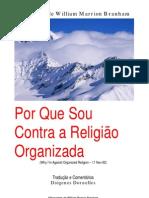 Por Que Sou Contra a Religião Organizada - William Branham