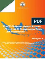 Profil Perpustakaan Umum Provinsi & Kabupaten/Kota Se-Indonesia Wilayah 4
