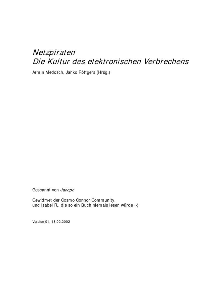 Armin Medosch & Janko Röttgers - Netzpiraten - Die Kultur des ...