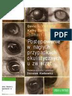 Postępowanie w nagłych przypadkach okulistycznych u zwierząt - D.L. Williams, K. Barrie, T.F. Evans(1)