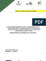Plan de Manejo Ambiental para estrategia de consolidación de un proceso de transformación y comercialización de la producción campesina del Sur del César