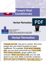 Present Real Conditionals