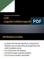 LCR Examen Fisico y Microbiologico