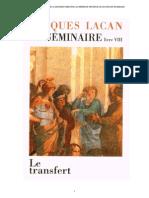 Lacan - Seminaire VIII - Transfert