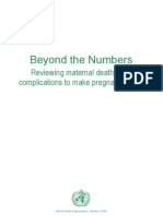 Beyond the Numbers - Reviewing Maternal Deaths and Complications to Make Pregnancy Safer