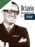 Octavio Arizmendi Posada. Un humanista ejemplar