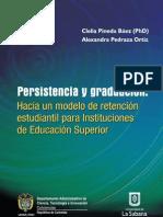 Persistencia y graduación. Hacia un modelo de retención estudiantil para instituciones de educación superior