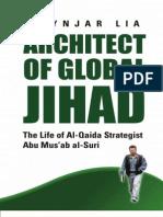Abu Musab al Suri Architect of the New Al-Qaeda