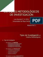 Enfoques Metodologicos de Investigacion