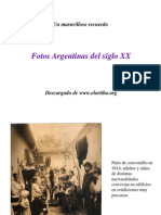 Argentina Siglo XX - Fotos Historicas