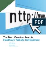 The Next Quantum Leap in Healthcare Website Development