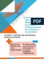 SINTOMAS DE LA DROGADICCIÓN