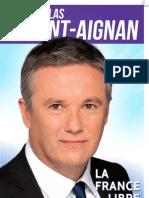 Profession de Foi de Nicolas Dupont Aignan - Election Présidentielle 2012 - Premier Tour