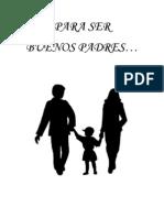Buenas Madres Y Buenos Padres.